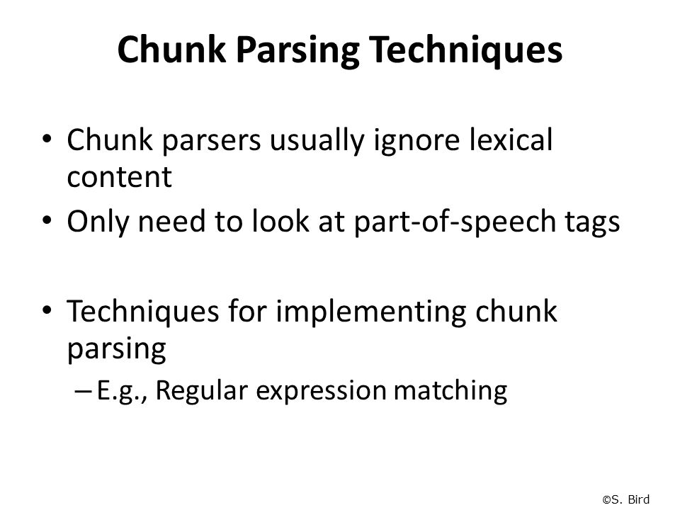 Chunk Parsing Techniques