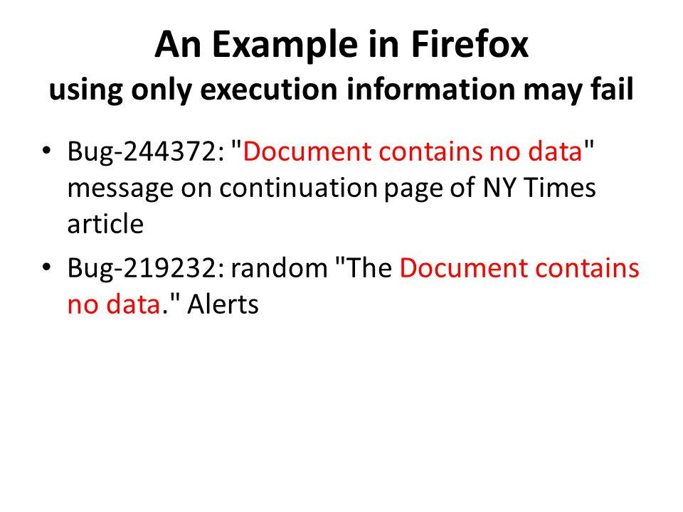 An Example in Firefox using only execution information may fail