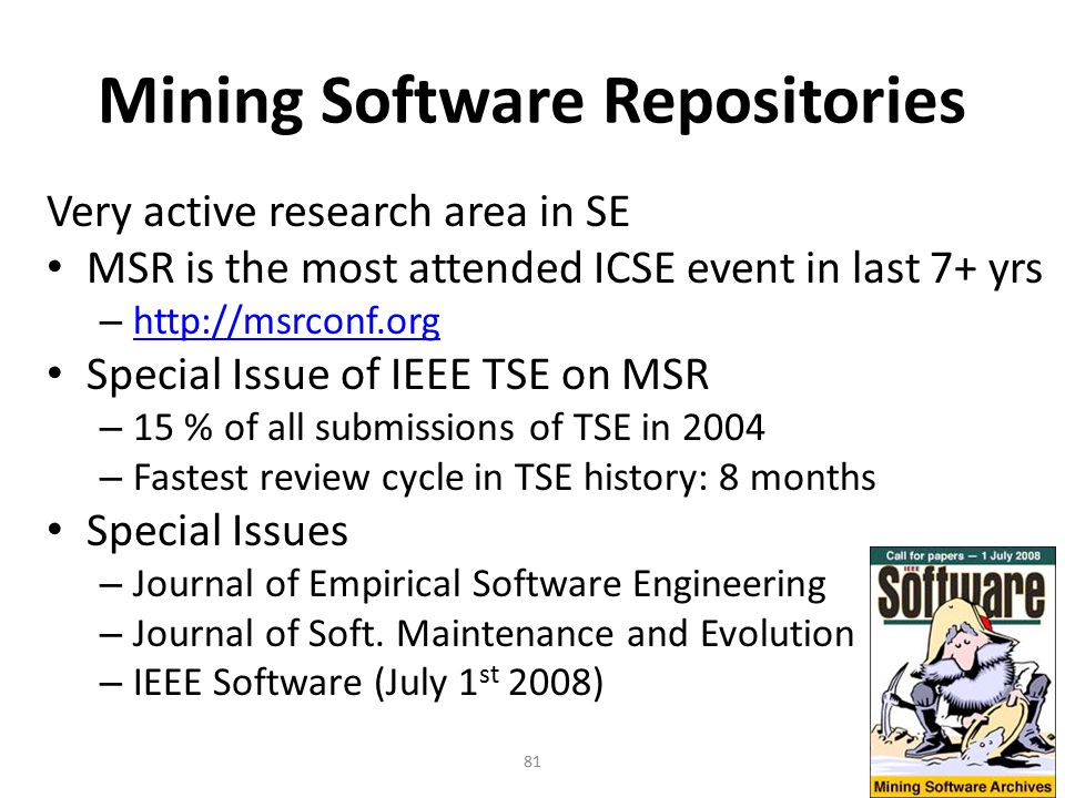 Mining Software Repositories
