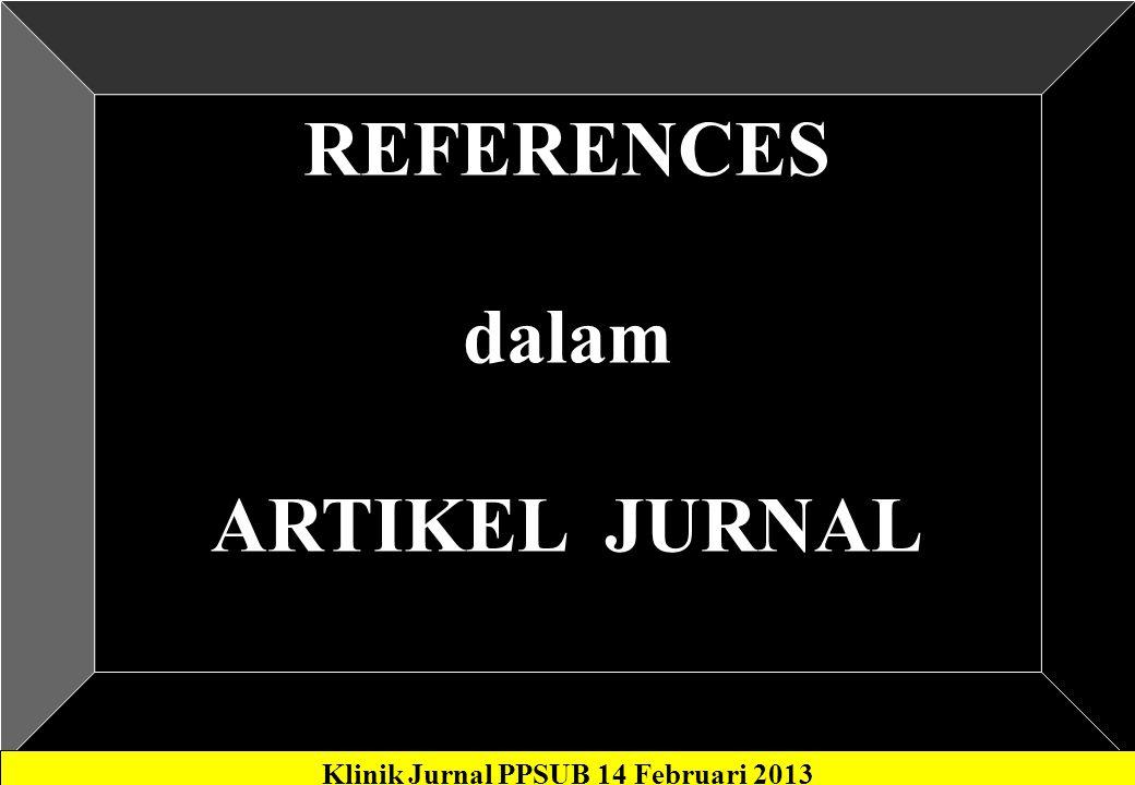 Klinik Jurnal PPSUB 14 Februari 2013