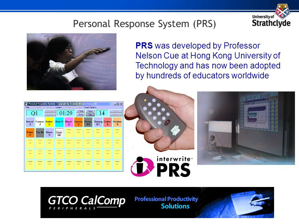 Personal Response System (PRS)