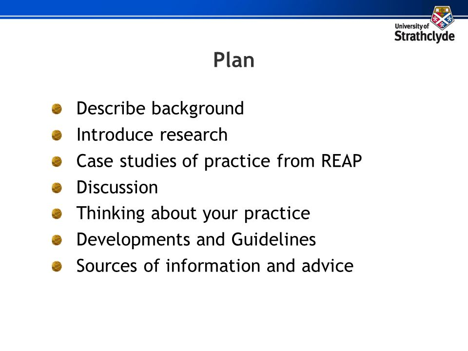 Plan Describe background Introduce research
