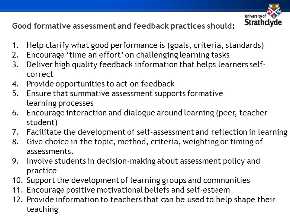 Good formative assessment and feedback practices should: