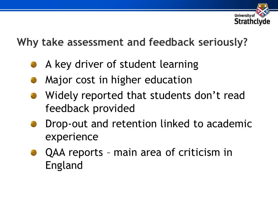 Why take assessment and feedback seriously