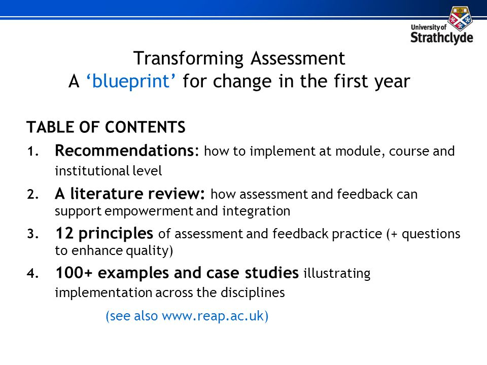 Transforming Assessment A 'blueprint' for change in the first year