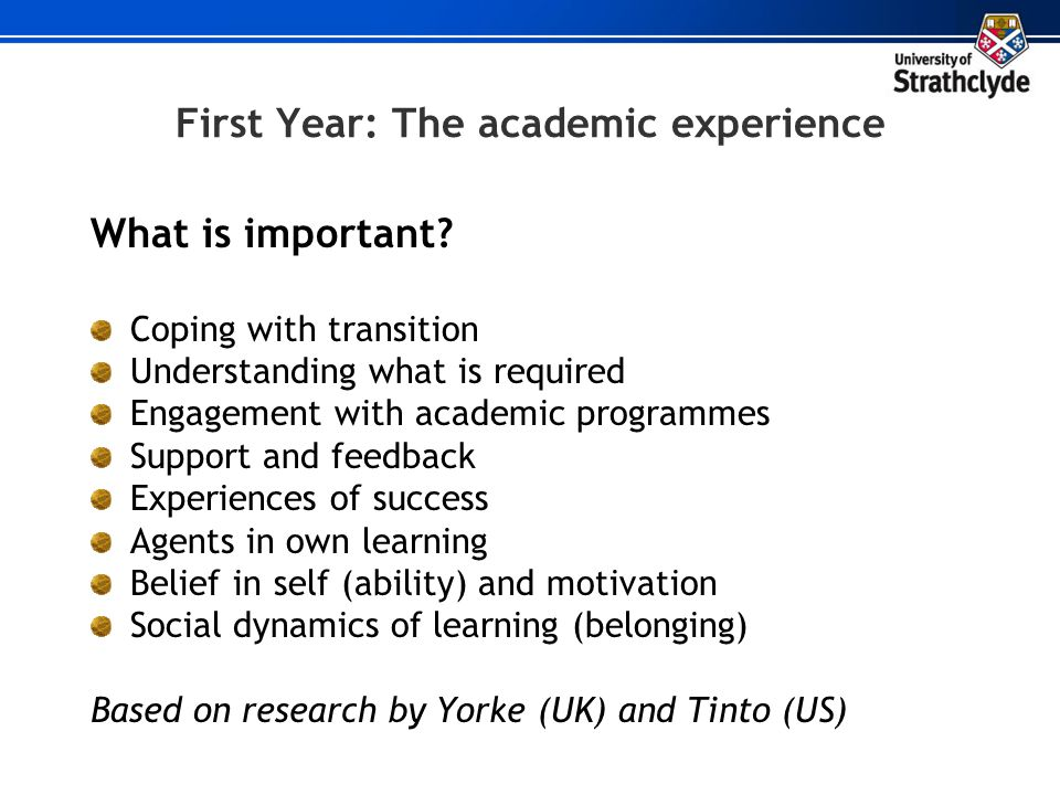 First Year: The academic experience