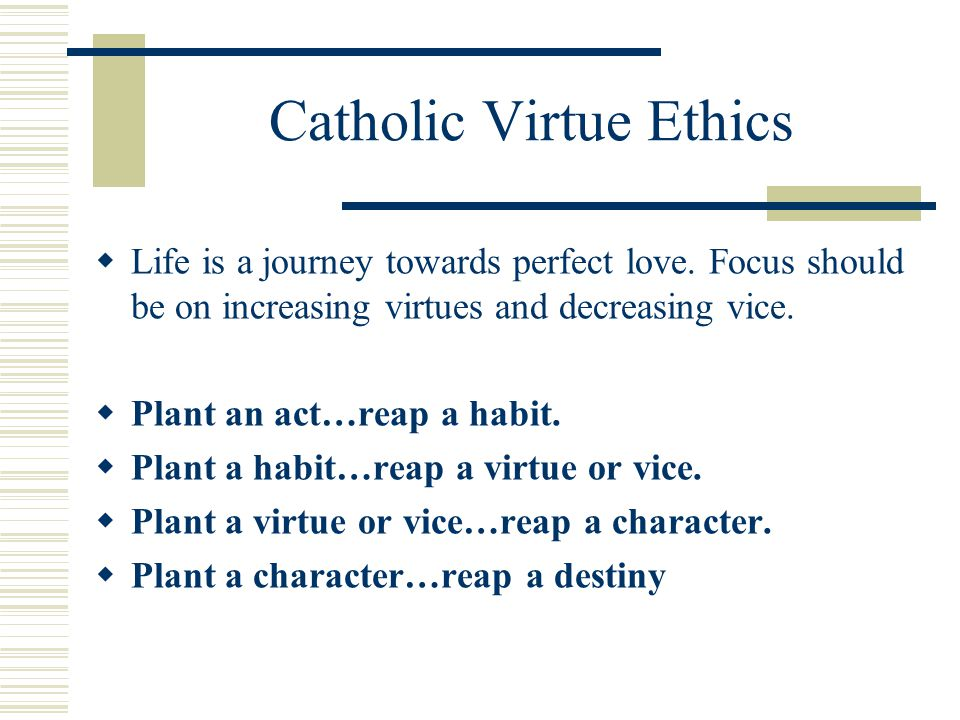Catholic Virtue Ethics