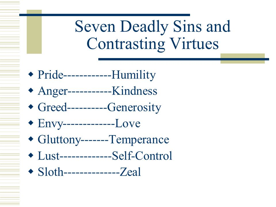 Seven Deadly Sins and Contrasting Virtues