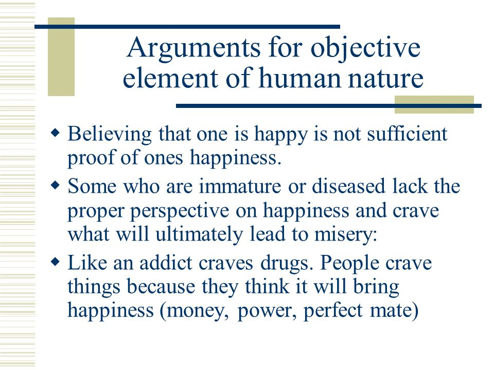 Arguments for objective element of human nature