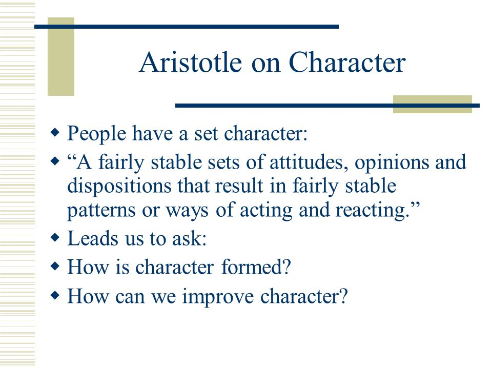 Aristotle on Character