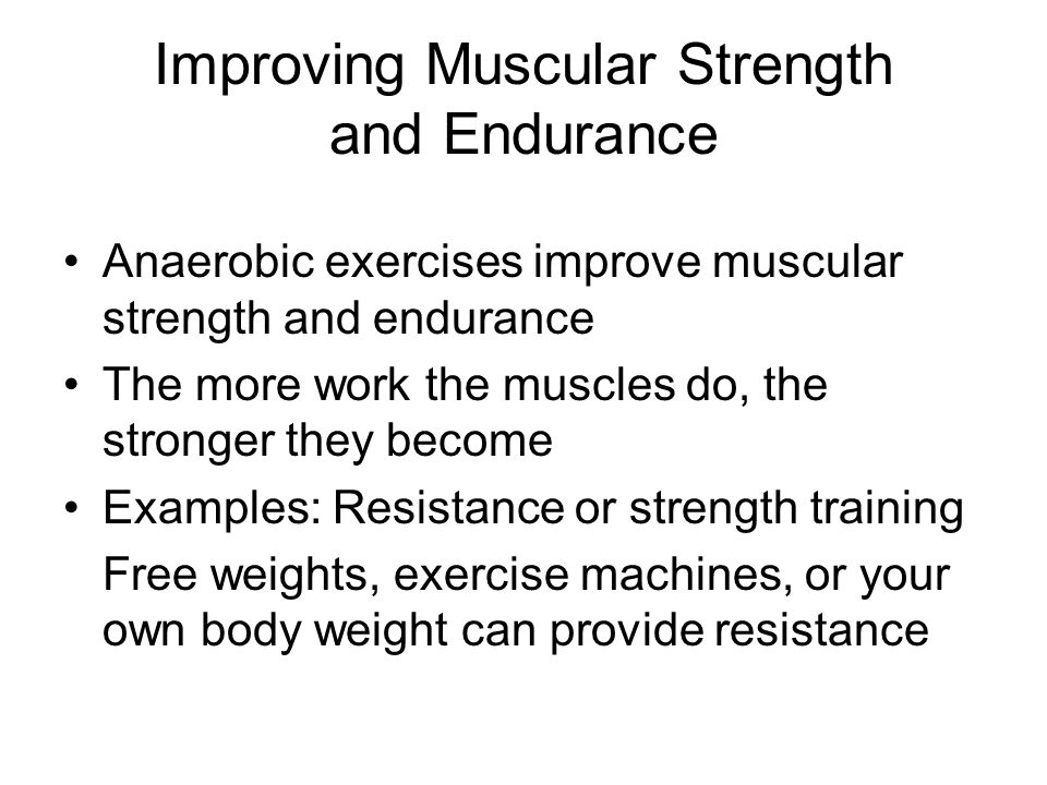 Improving Muscular Strength and Endurance
