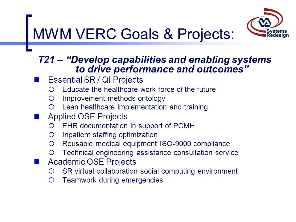 MWM VERC Goals & Projects:
