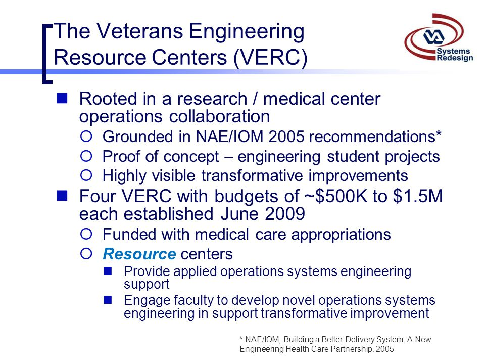 The Veterans Engineering Resource Centers (VERC)