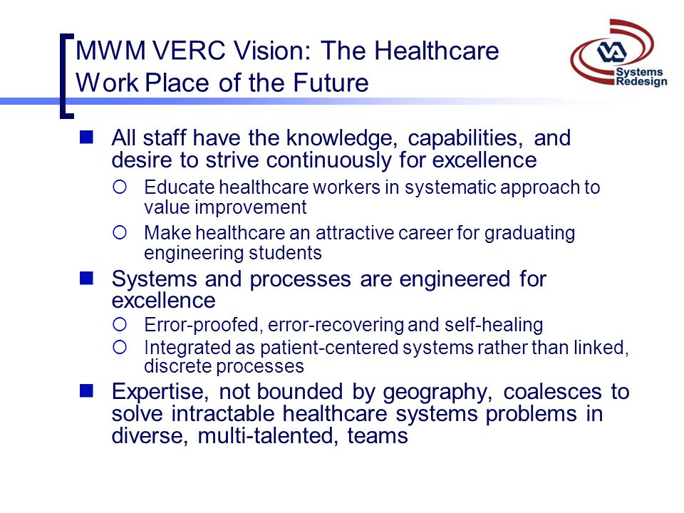 MWM VERC Vision: The Healthcare Work Place of the Future