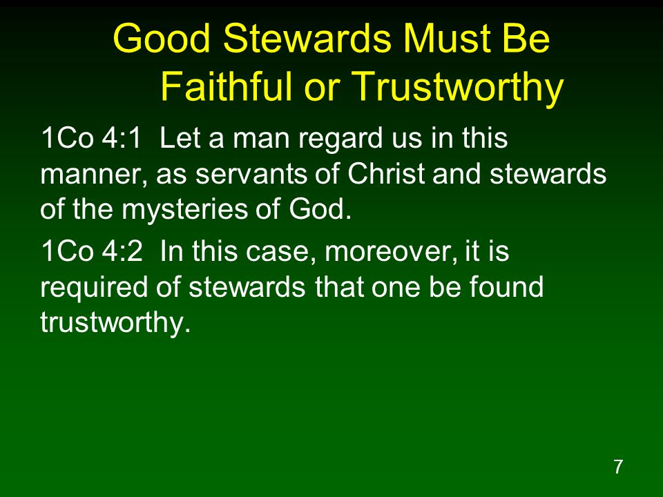 Good Stewards Must Be Faithful or Trustworthy