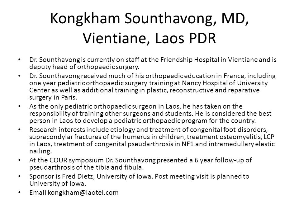 Kongkham Sounthavong, MD, Vientiane, Laos PDR