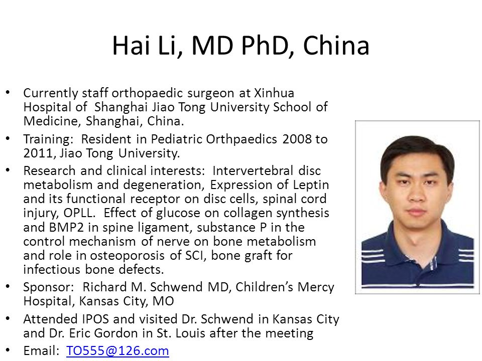 Hai Li, MD PhD, China Currently staff orthopaedic surgeon at Xinhua Hospital of Shanghai Jiao Tong University School of Medicine, Shanghai, China.