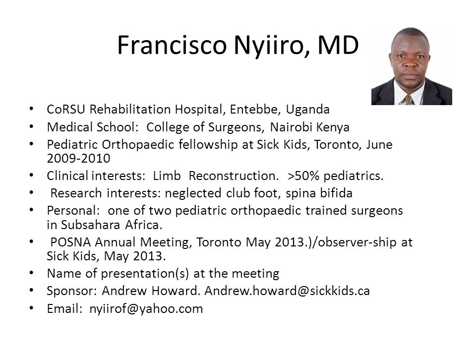 Francisco Nyiiro, MD CoRSU Rehabilitation Hospital, Entebbe, Uganda