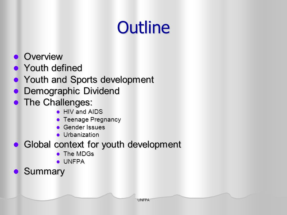 Outline Overview Youth defined Youth and Sports development