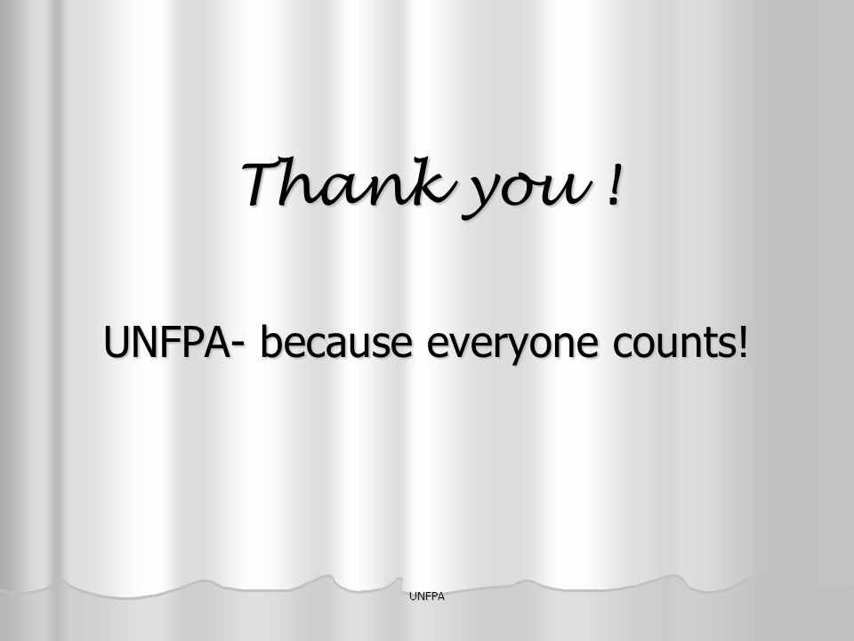 UNFPA- because everyone counts!