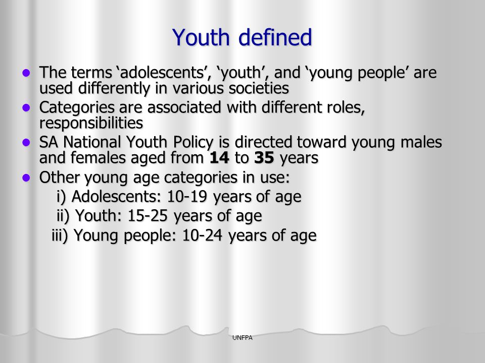 Youth defined The terms 'adolescents', 'youth', and 'young people' are used differently in various societies.