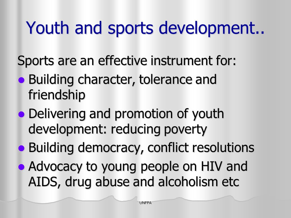 Youth and sports development..