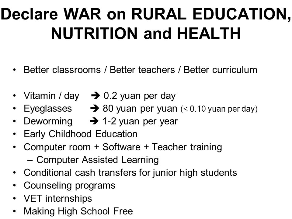 Declare WAR on RURAL EDUCATION, NUTRITION and HEALTH