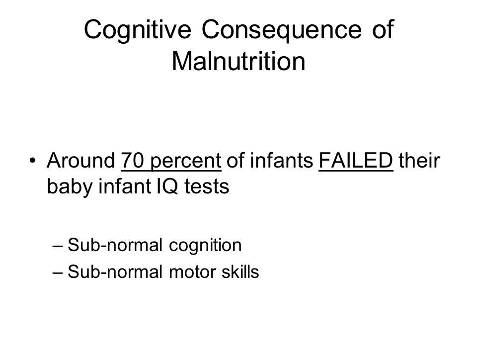 Cognitive Consequence of Malnutrition