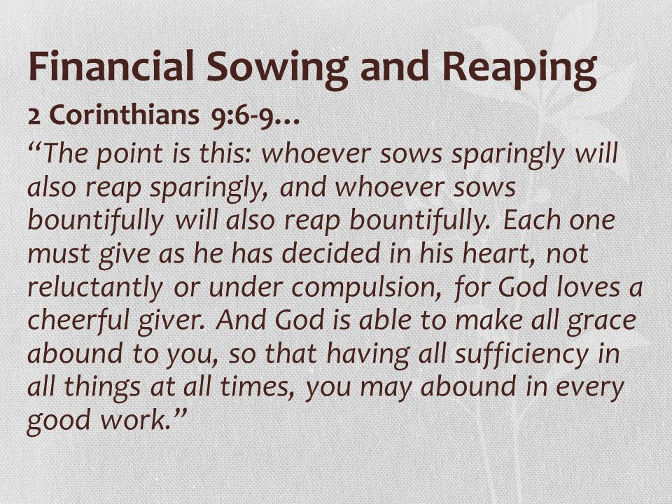 Financial Sowing and Reaping