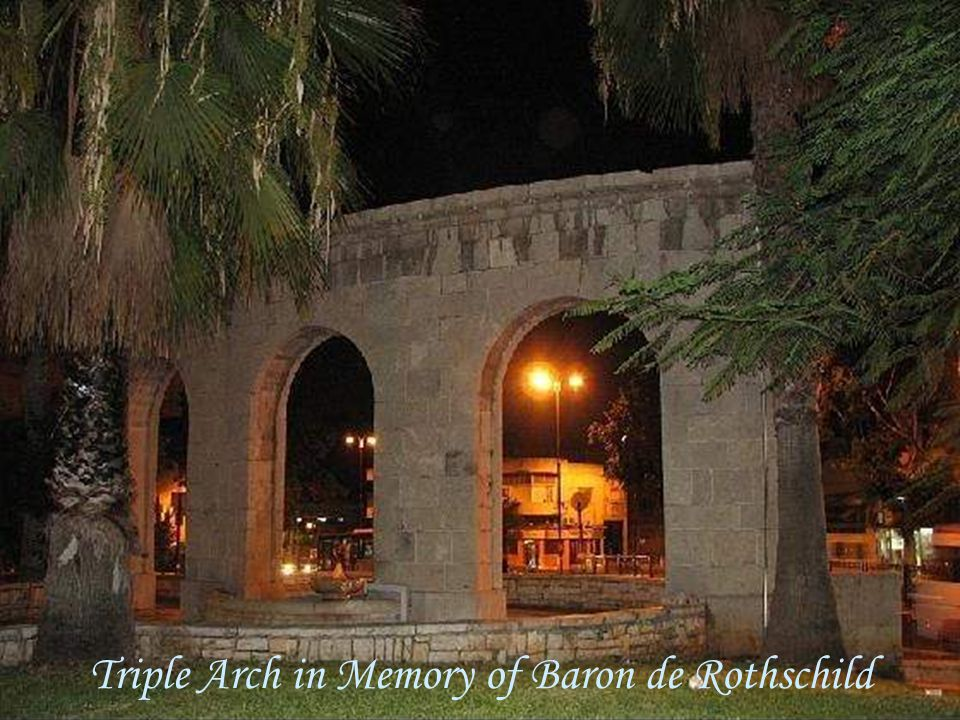 Triple Arch in Memory of Baron de Rothschild
