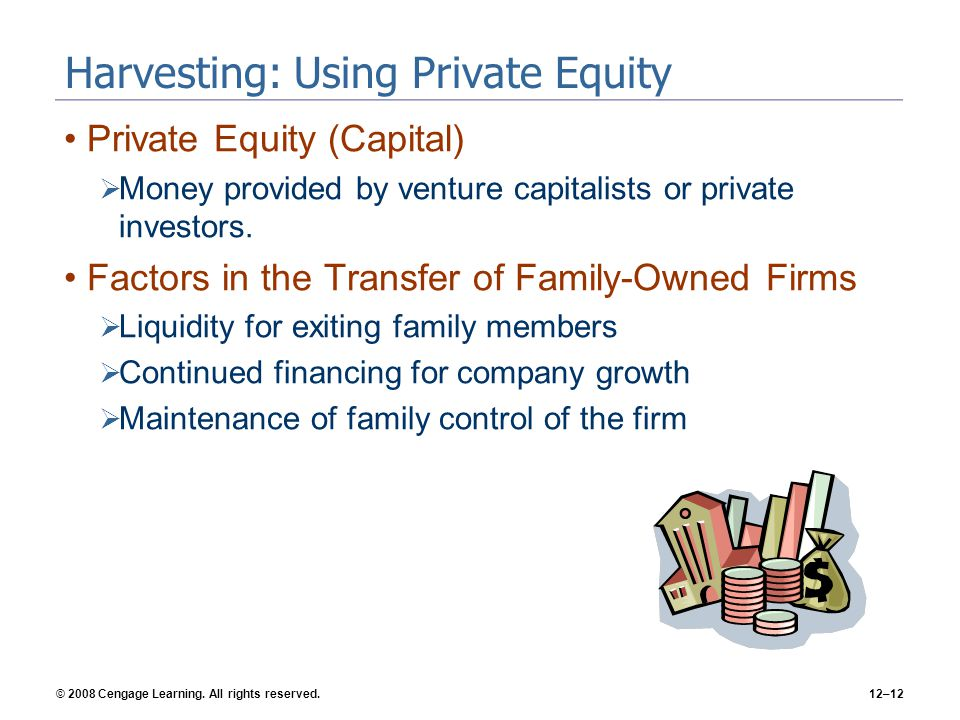 Harvesting: Using Private Equity