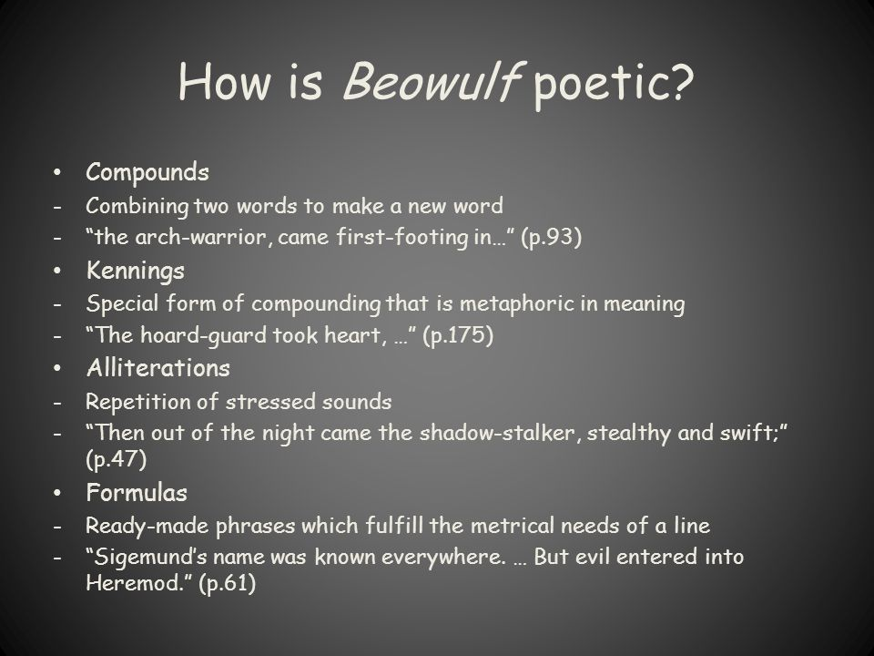 How is Beowulf poetic Compounds Kennings Alliterations Formulas