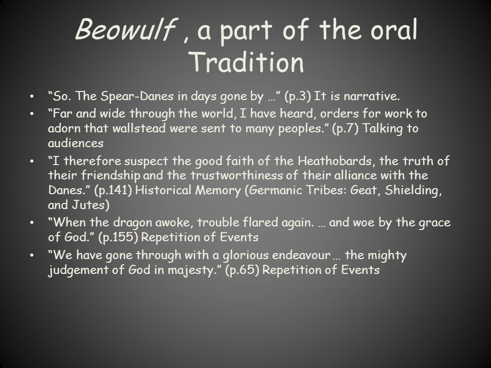 Beowulf , a part of the oral Tradition