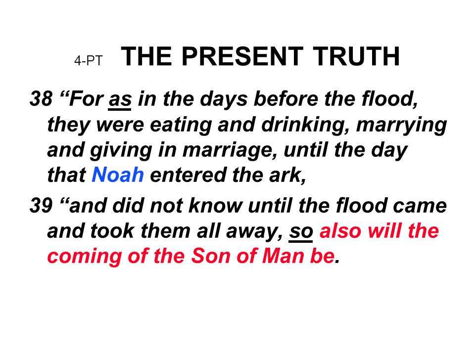4-PT THE PRESENT TRUTH