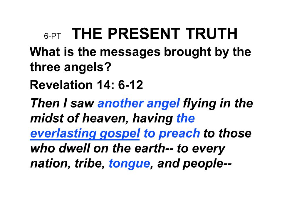What is the messages brought by the three angels Revelation 14: 6-12