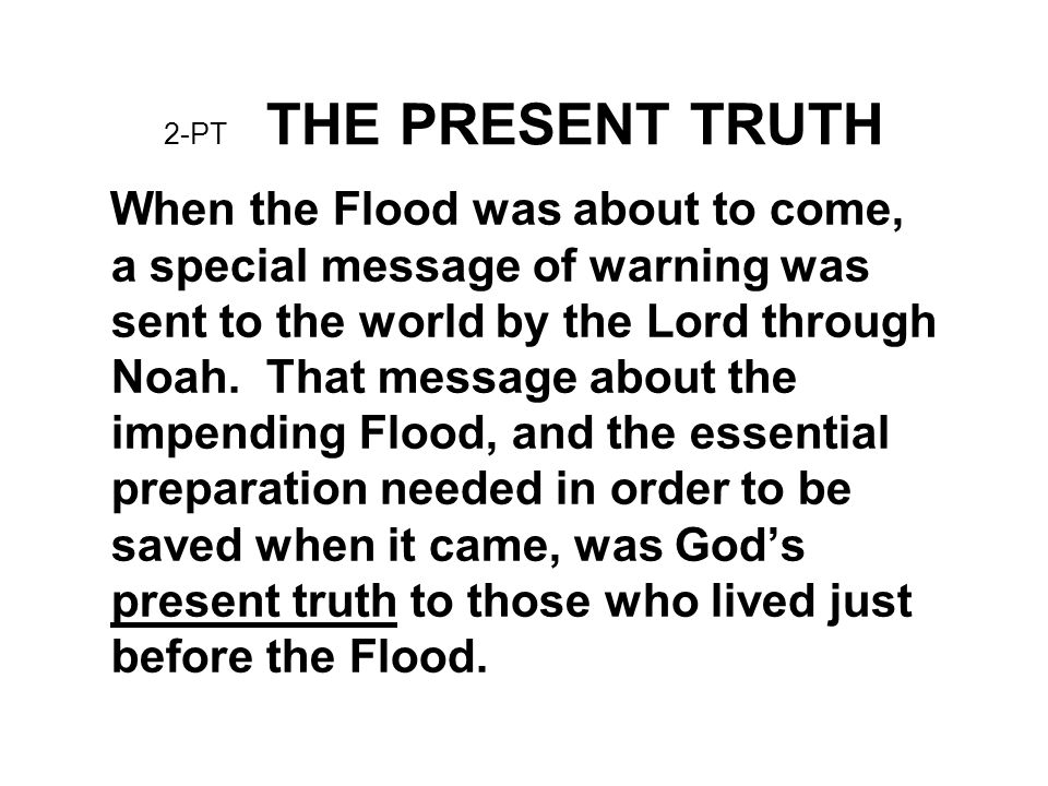2-PT THE PRESENT TRUTH
