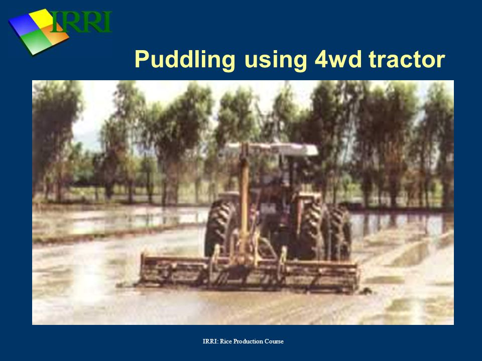 Puddling using 4wd tractor