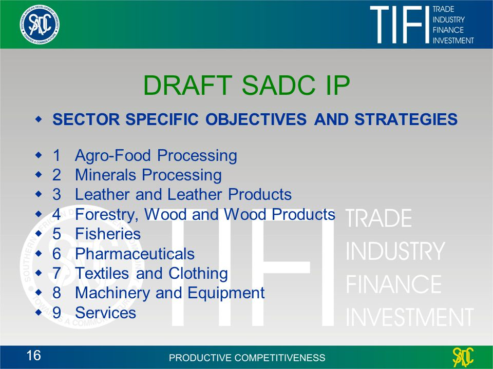 DRAFT SADC IP SECTOR SPECIFIC OBJECTIVES AND STRATEGIES