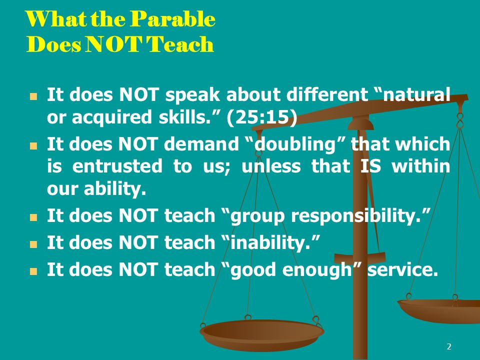 What the Parable Does NOT Teach