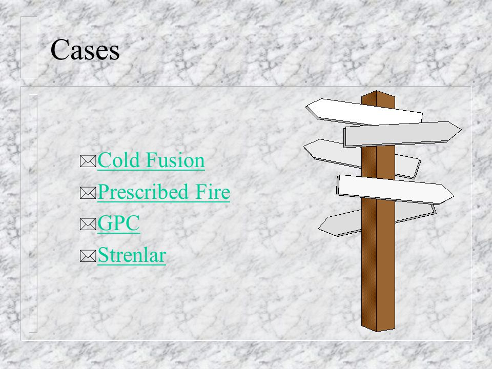 Cases Cold Fusion Prescribed Fire GPC Strenlar