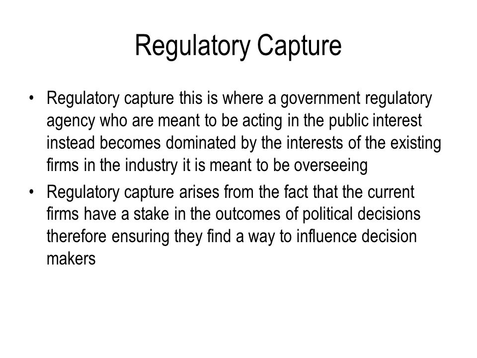 Regulatory Capture