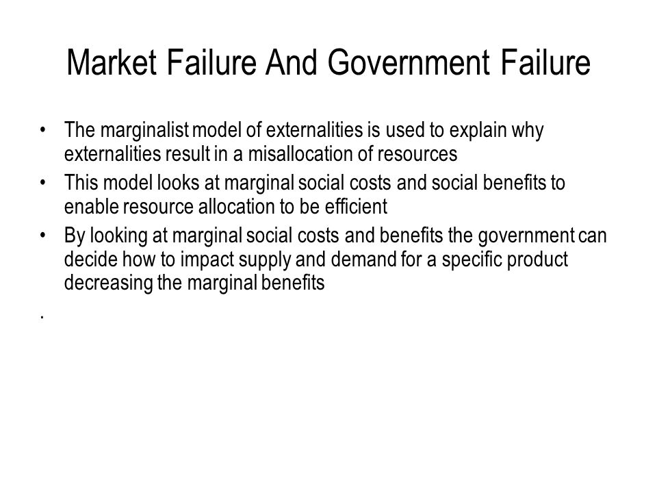 Market Failure And Government Failure