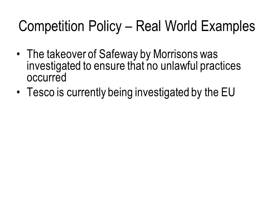 Competition Policy – Real World Examples