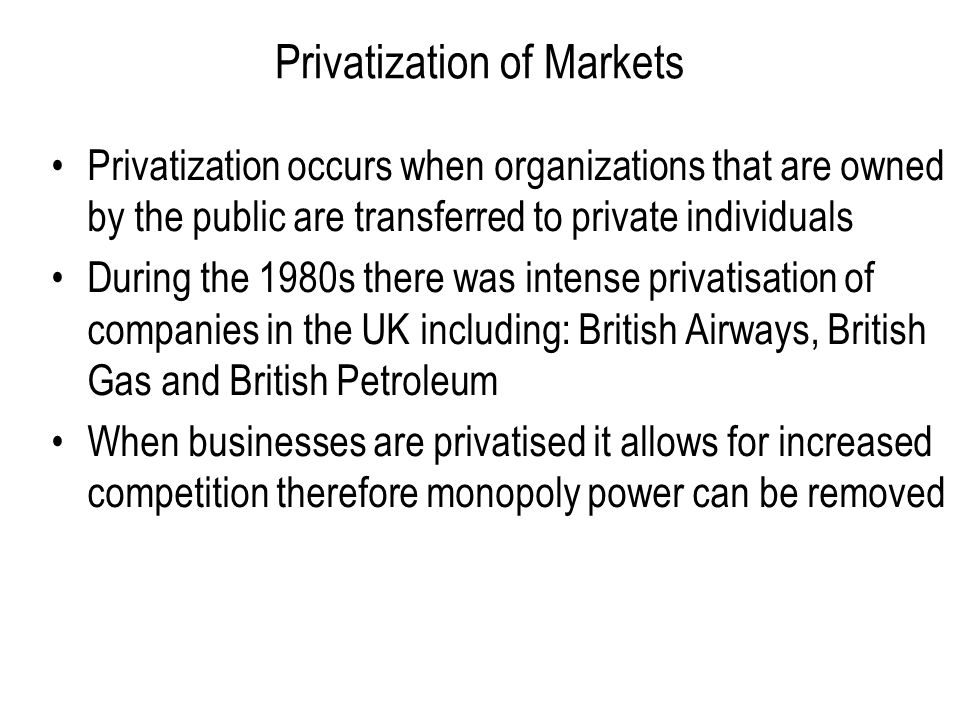 Privatization of Markets