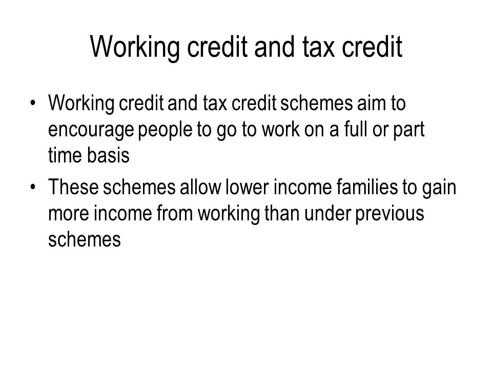 Working credit and tax credit