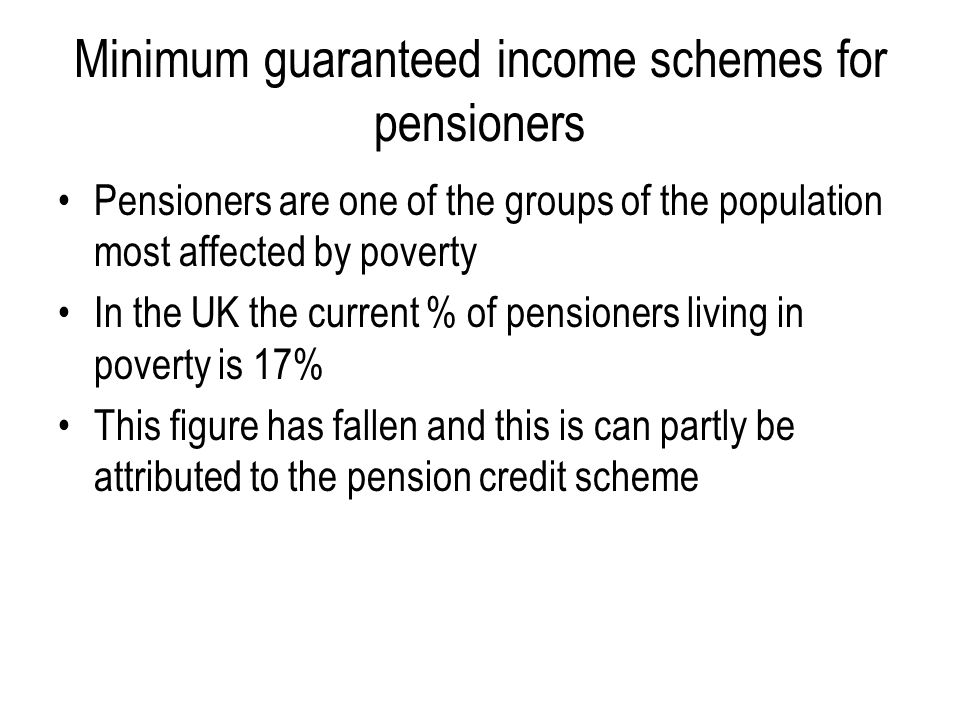 Minimum guaranteed income schemes for pensioners