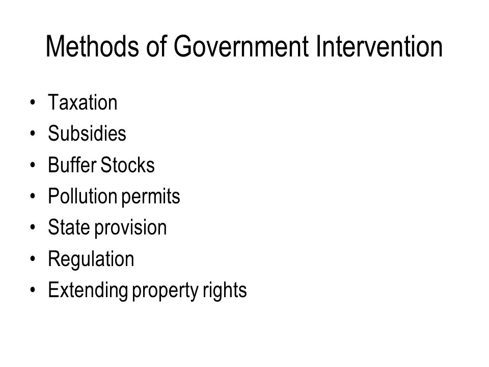 Methods of Government Intervention