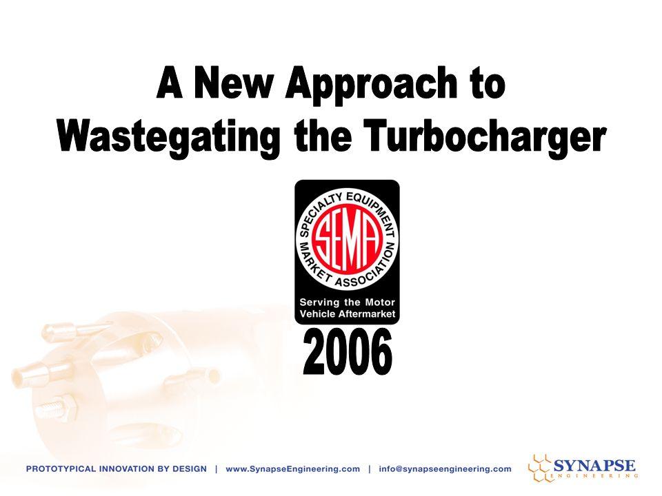 Wastegating the Turbocharger