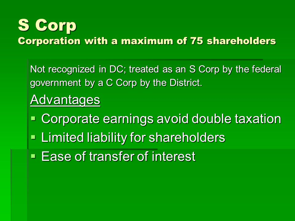 S Corp Corporation with a maximum of 75 shareholders