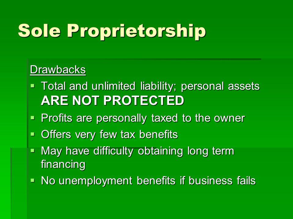 Sole Proprietorship Drawbacks